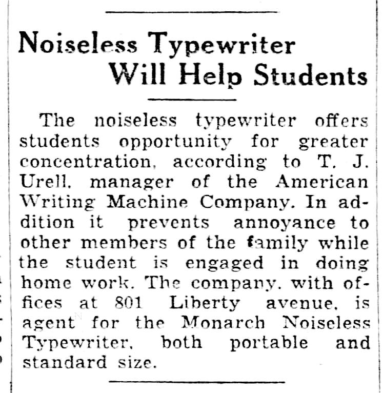 "This ""boilerplate"" -- advertising disguised as a news story -- mentions both portable and standard Monarch noiseless typewriters. From the Pittsburgh Post-Gazette, Jan. 17, 1938."